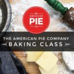The American Pie Company Baking Class